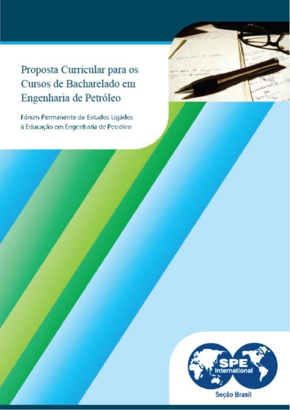 SPE Brasil disponibiliza proposta de currículo mínimo para cursos de graduação em Engenharia de Petróleo