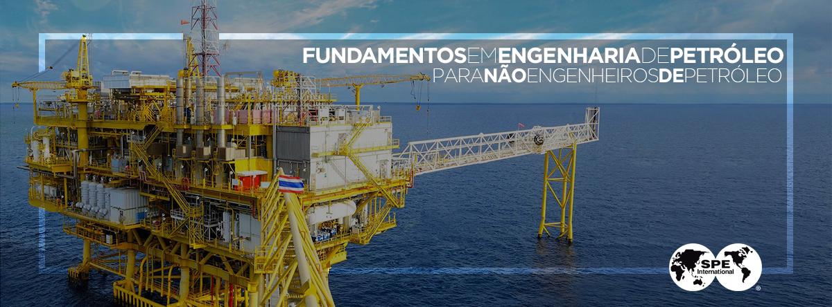 """SPE Brasil promove Curso: """"Fundamentos da Engenharia de Petróleo"""""""