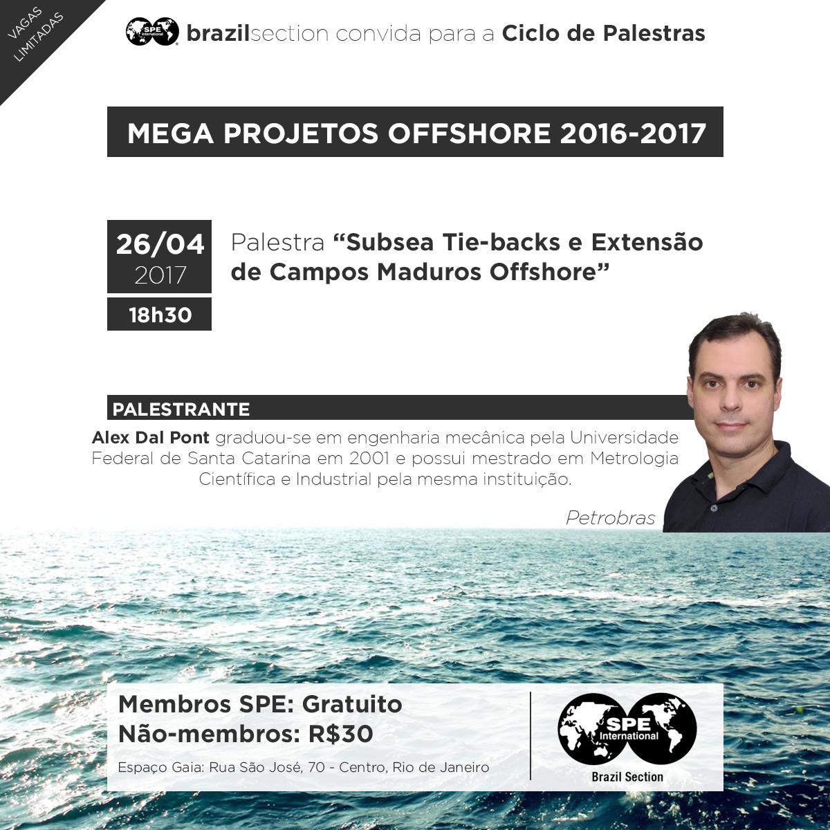 MEGA PROJETOS: SUBSEA TIE-BACKS E EXTENSÃO DA VIDA DE CAMPOS MADUROS OFFSHORE