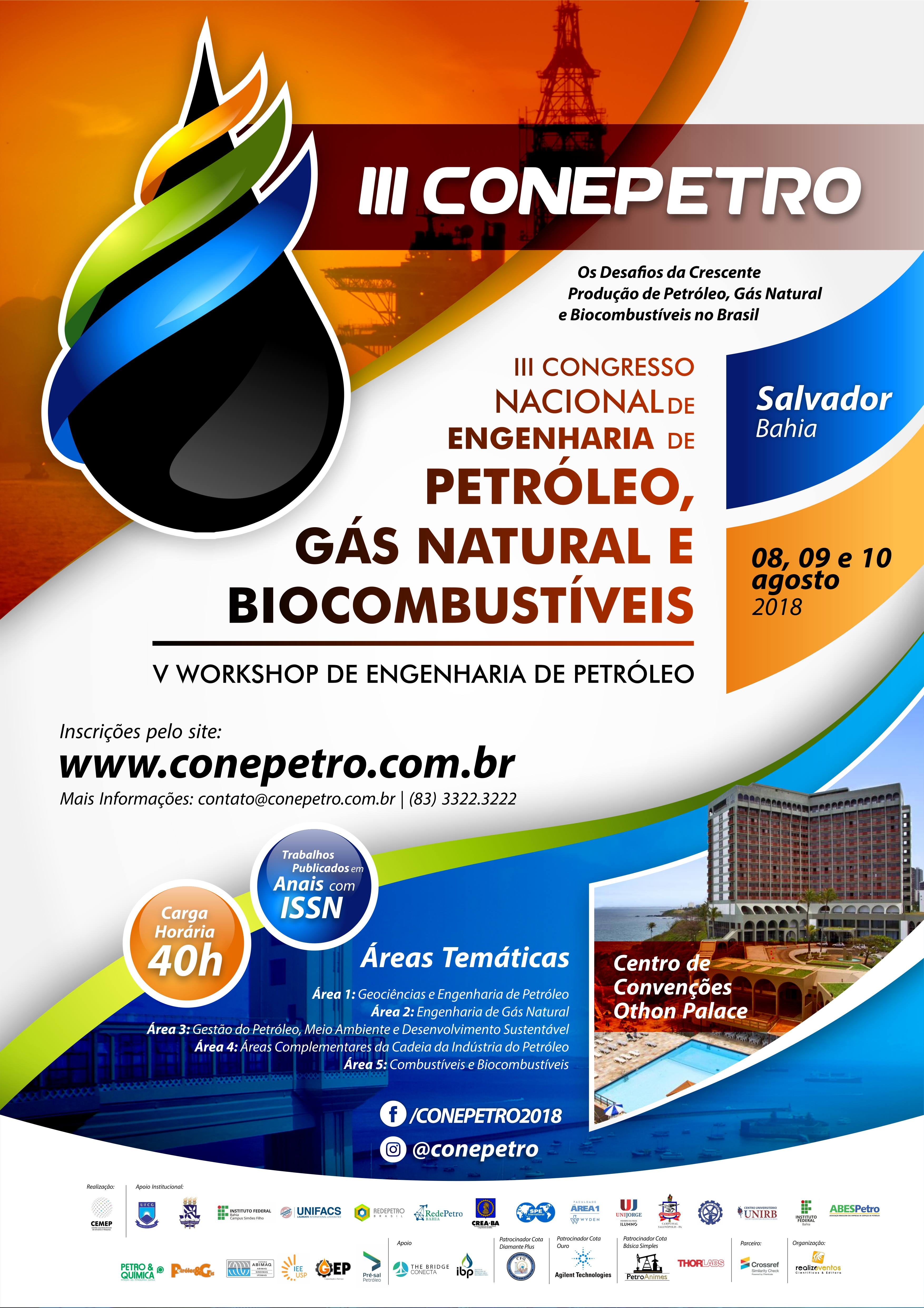 III Congresso Nacional de Engenharia de Petróleo, Gás Natural e Biocombustíveis (CONEPETRO) e V Workshop de Engenharia de Petróleo (WEPETRO)