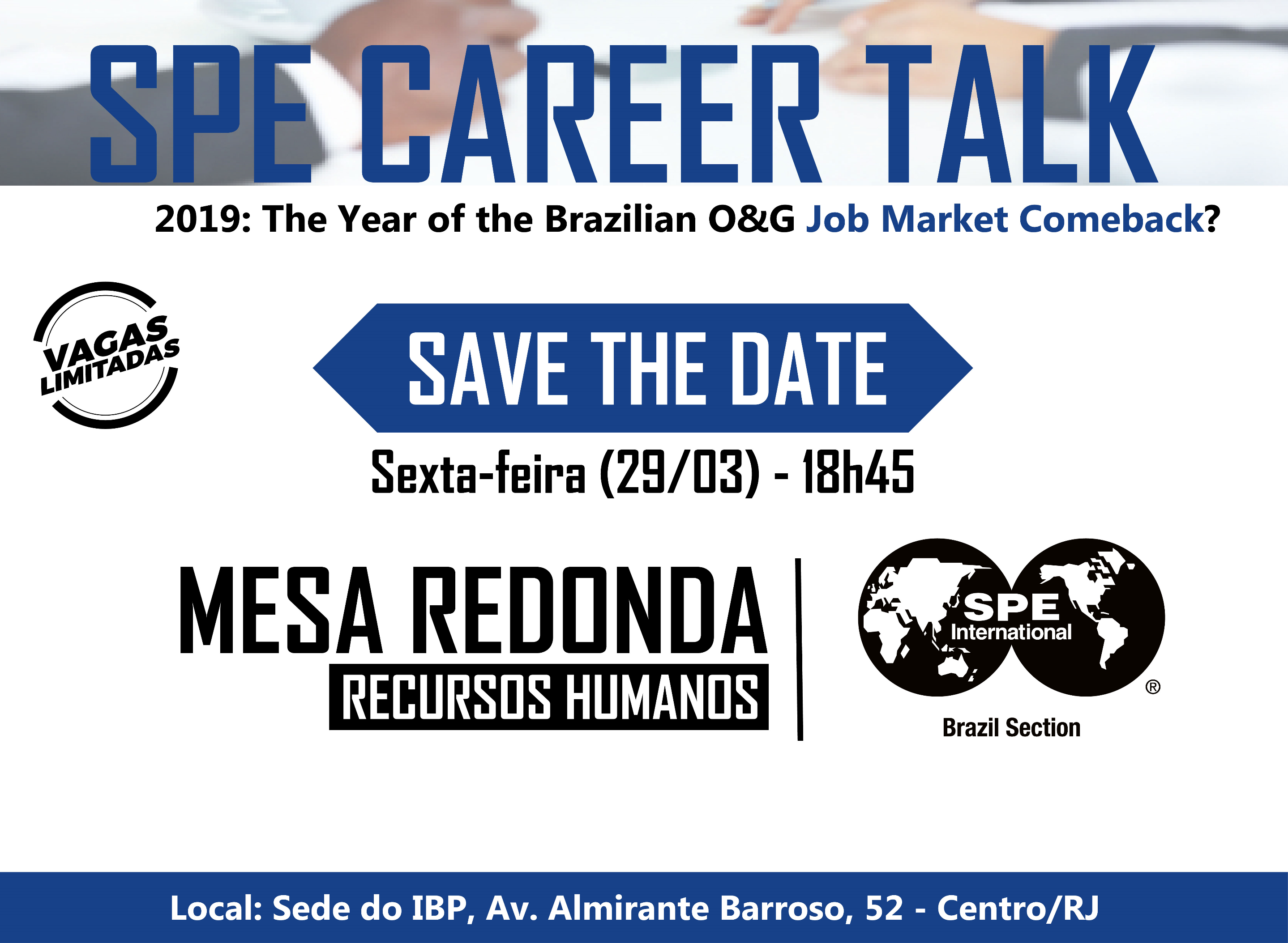 SPE CAREER TALK. 2019: The year of the Brazilian O&G Job Market Comeback?