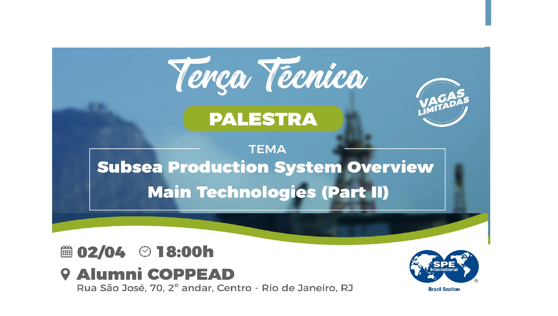 """Terça Técnica: """"Subsea Production System Overview – Main Technologies (Part 2)"""""""