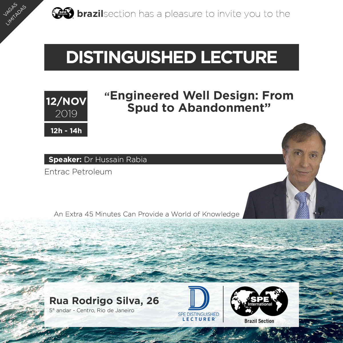 "Distinguished Lecturer: ""Engineered Well Design: From Spud to Abandonment"""