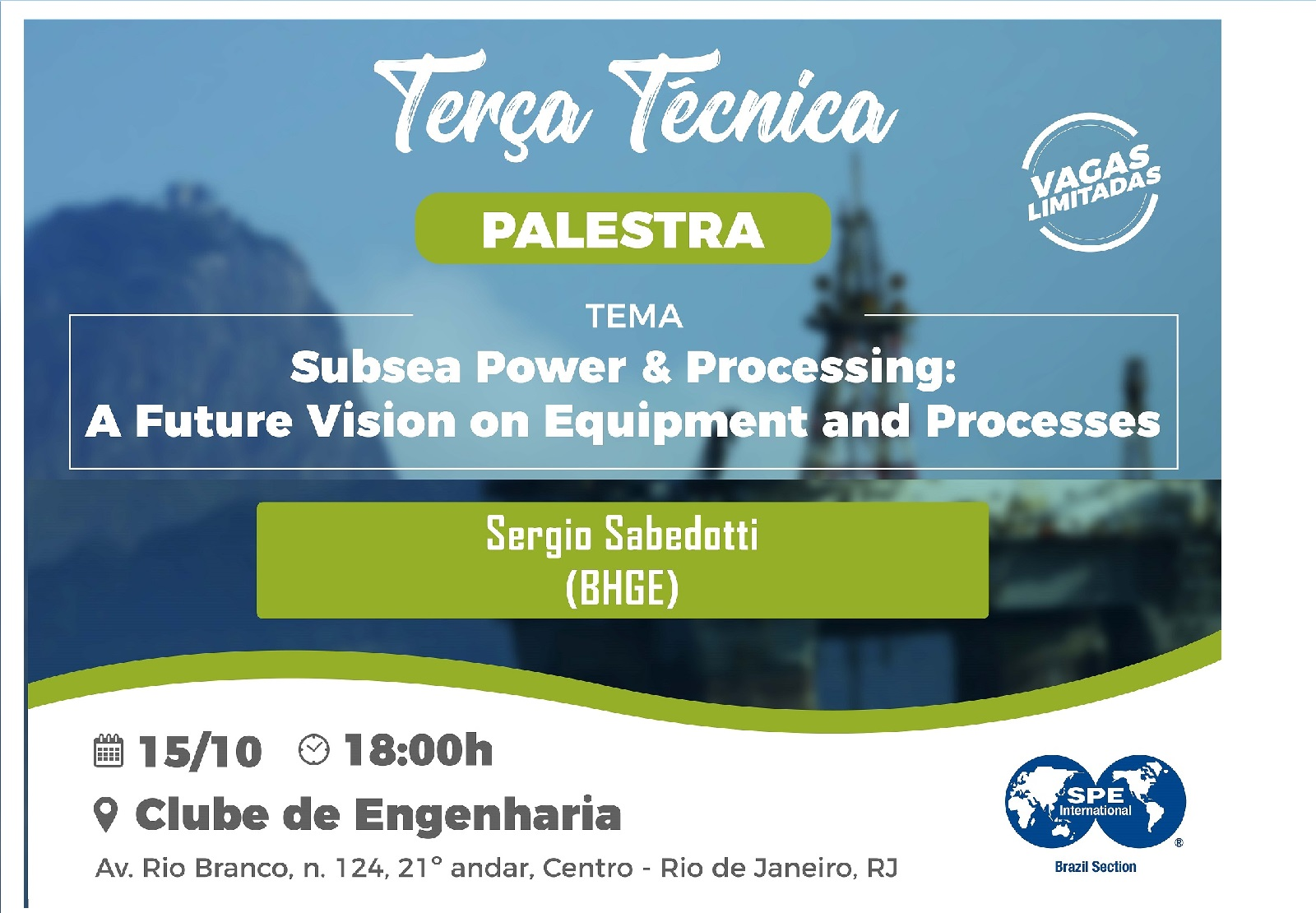 "Terça Técnica: ""Subsea Power & Processing – A Future Vision on Equipment and Processes"""