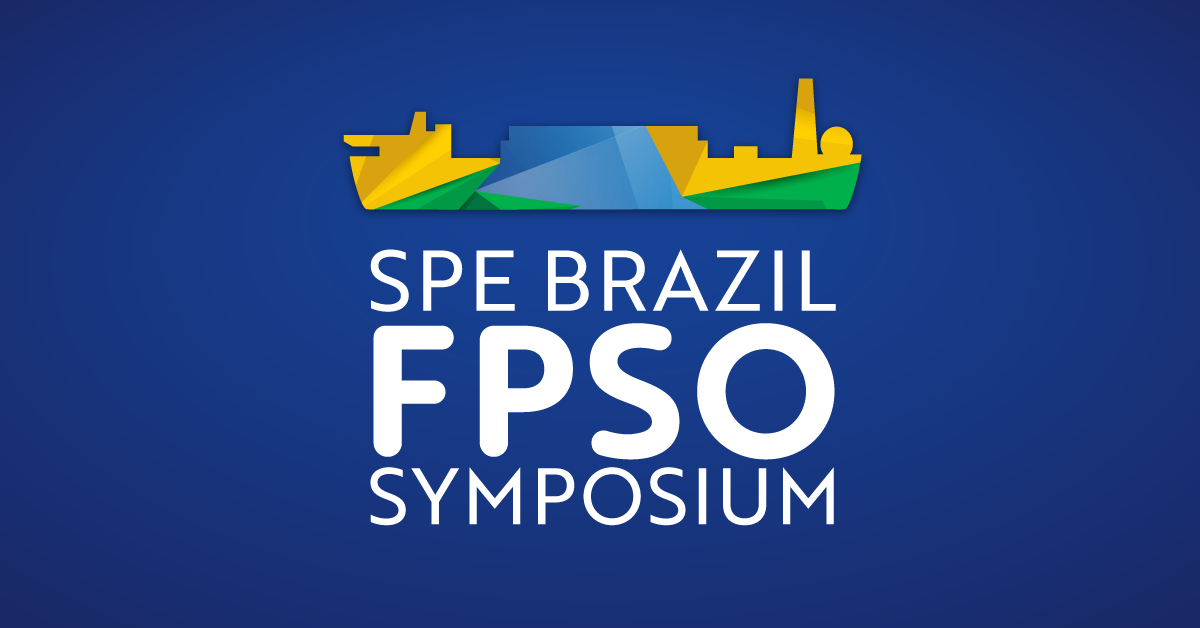 SPE Brazil FPSO Symposium: Sharing lessons learned and the next generation of FPSO