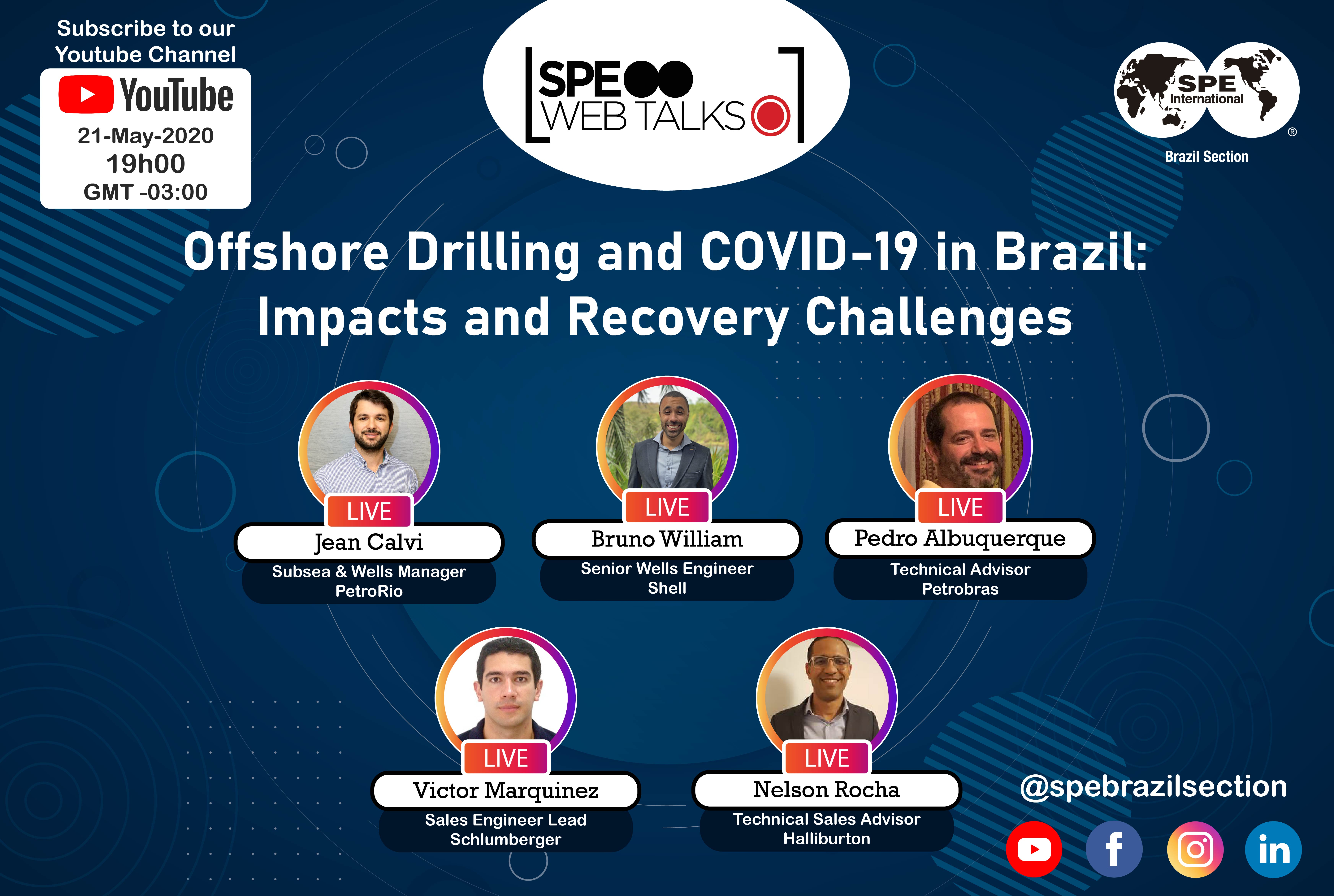 "SPE Web Talks – Session #02: ""Offshore Drilling and COVID-19 in Brazil: Impacts and Recovery Challenges"""