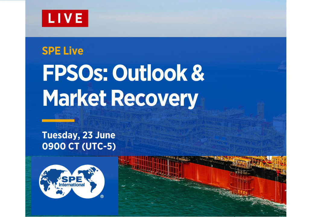 SPE Live: FPSO: Outlook & Market Recovery