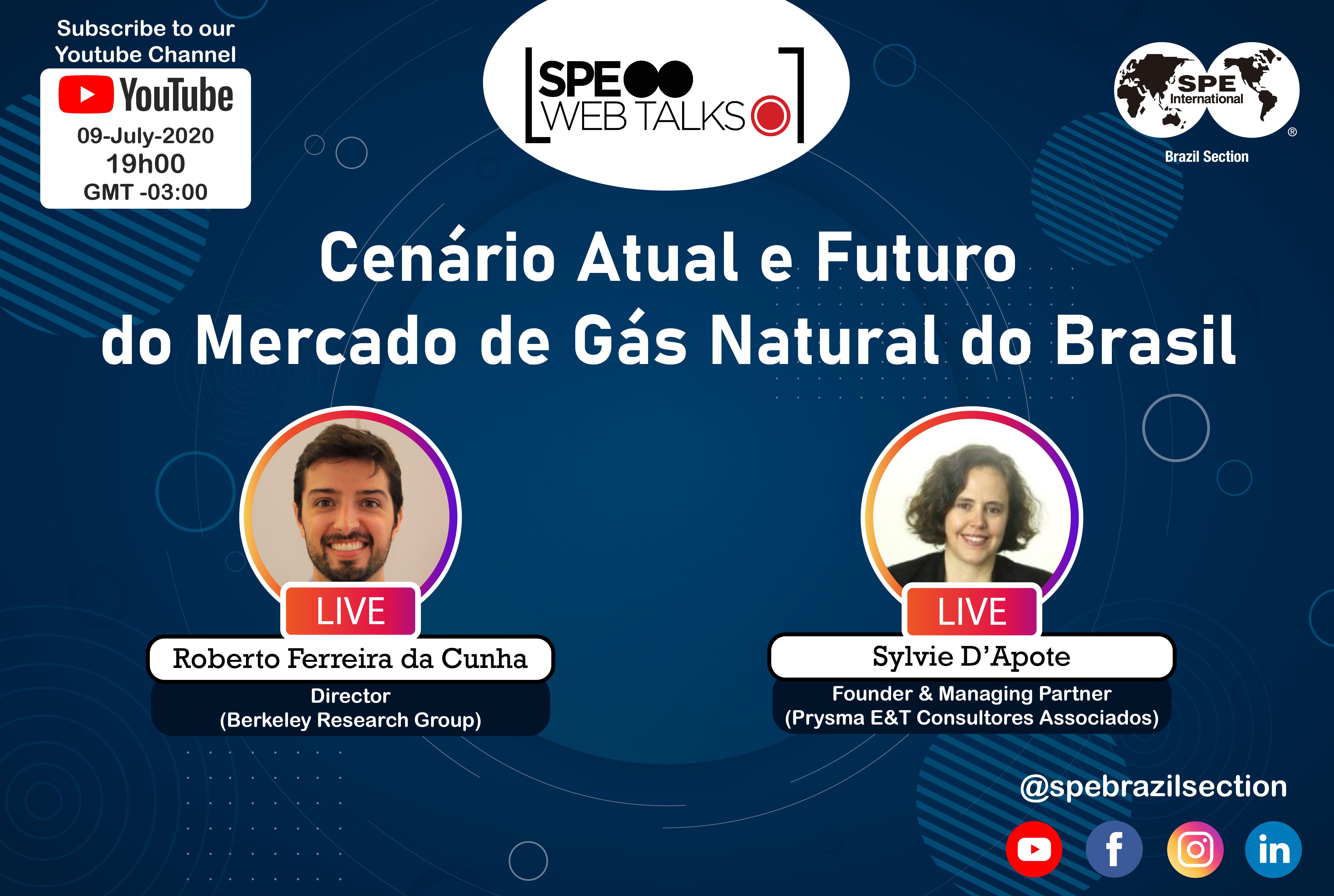 """SPE Web Talks – Session #08: """"Cenário Atual e Futuro do Mercado de Gás Natural do Brasil"""""""