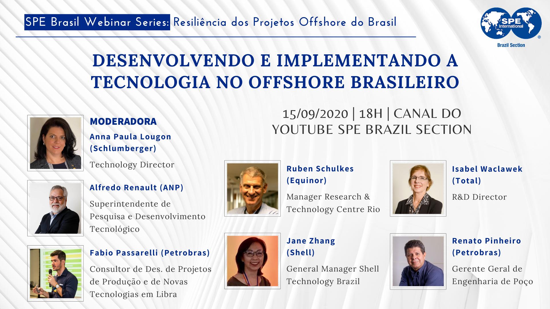 """#07 SPE Brasil Webinar Series: """"Desenvolvendo e implementando a tecnologia no offshore brasileiro"""""""