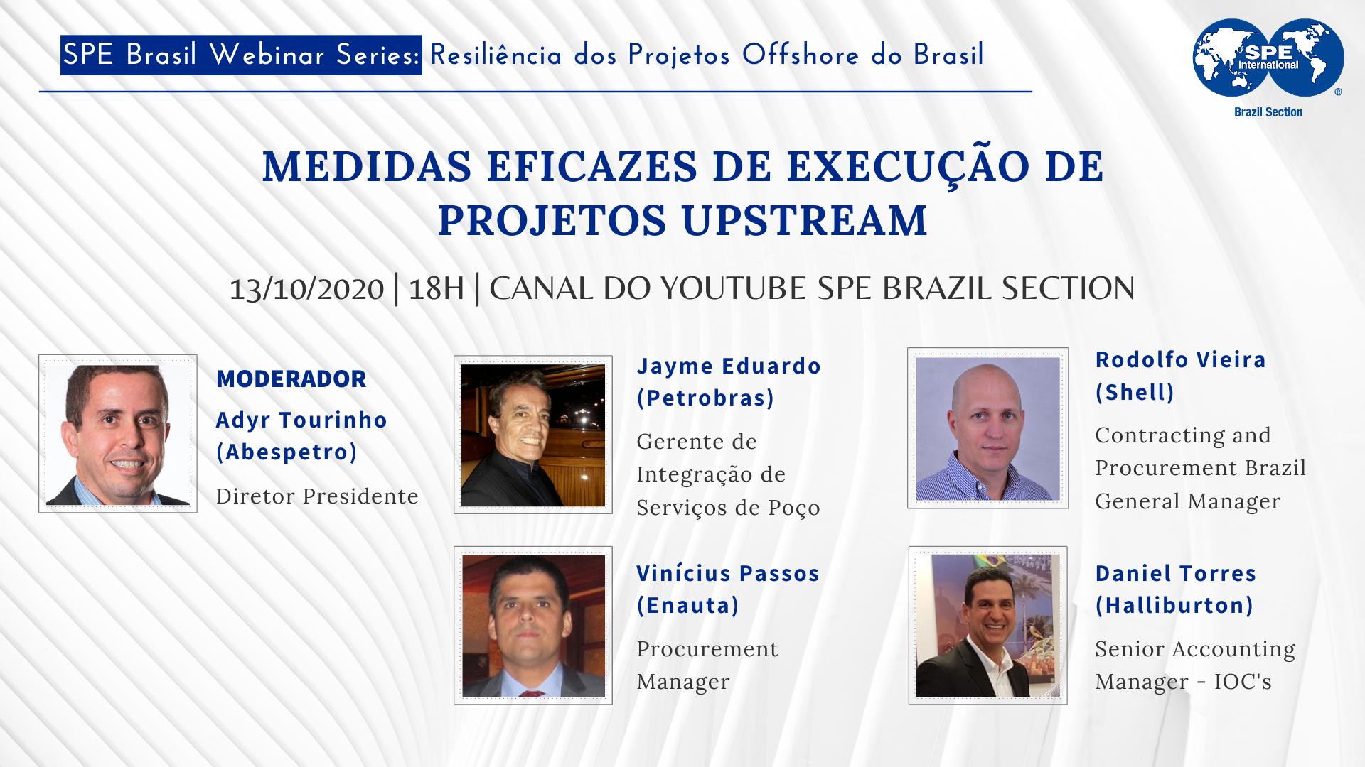 """#11 SPE Brasil Webinar Series: """"Medidas Eficazes de Execução de Projetos Upstream"""""""