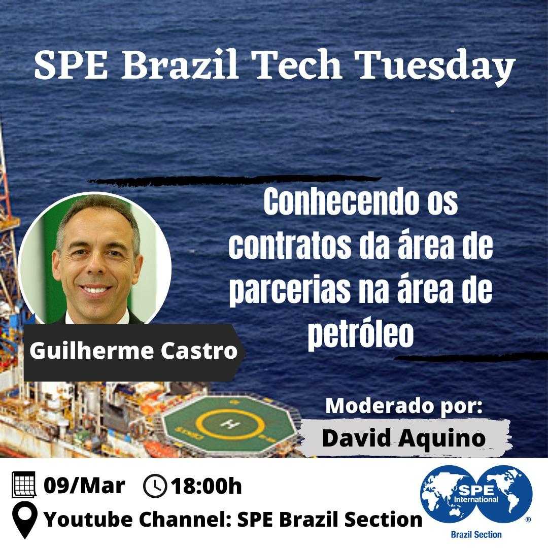 """SPE Brasil Tech Tuesday: """"Conhecendo os contratos da área de parcerias na área de petróleo"""""""
