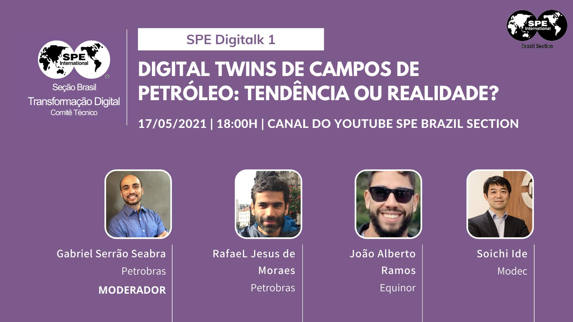 """SPE DigiTalks: """"Digital Twins de Campos de Petróleo: Tendência ou Realidade."""
