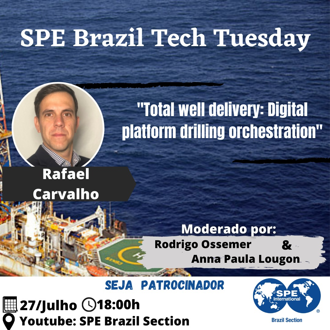 """SPE Brazil Tech Tuesday: """"Total well delivery: Digital platform drilling orchestration"""""""