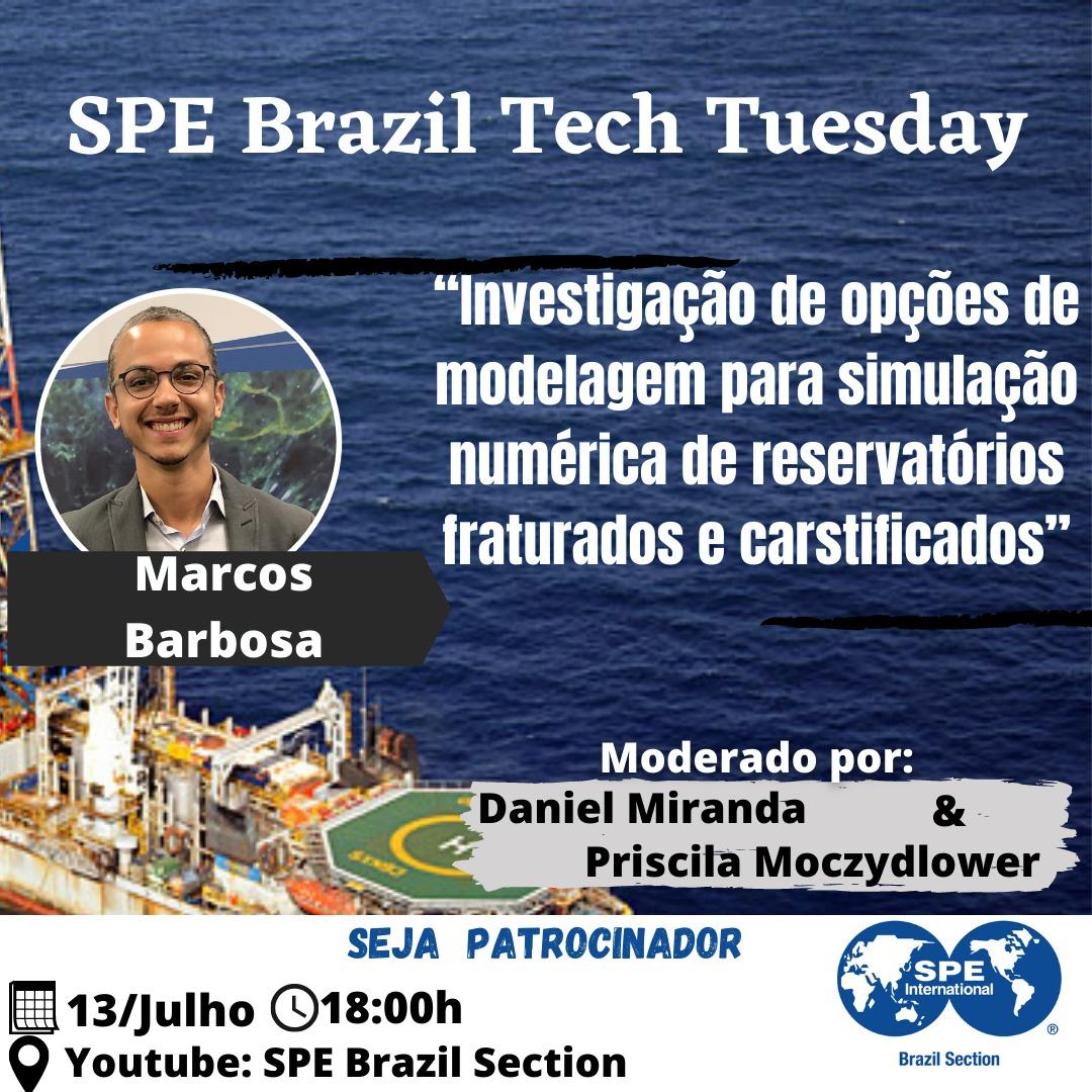 """SPE Brazil Tech Tuesday: """"Investigação de opções de modelagem para simulação numérica de reservatórios fraturados e carstificados"""""""