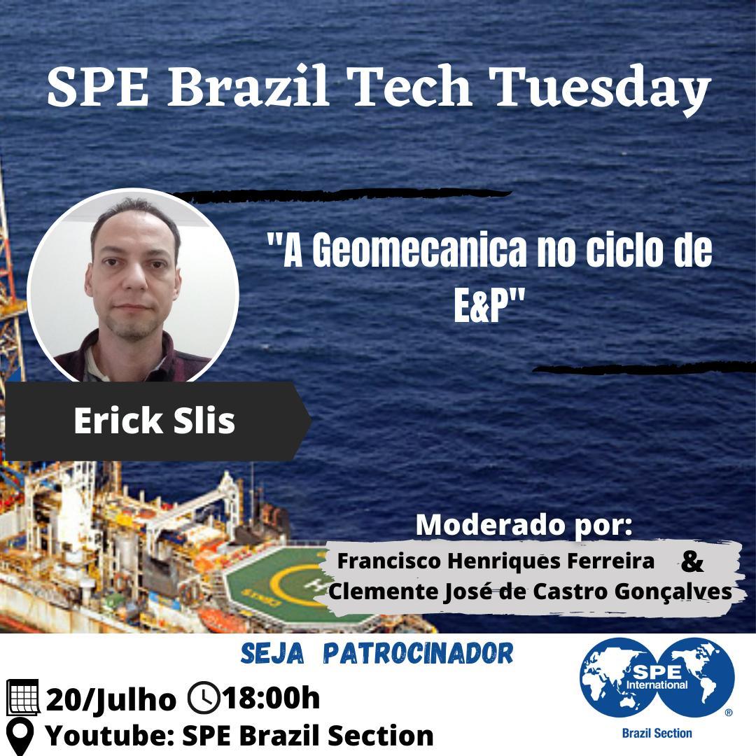 """SPE Brazil Tech Tuesday: """"A Geomecânica no ciclo de E&P"""""""
