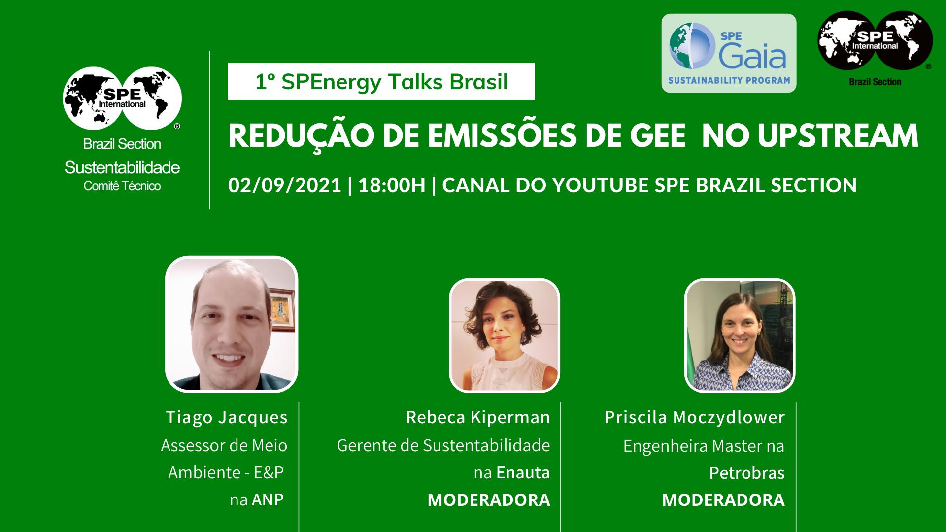 """1º SPEnergy Talks: """"Redução de emissões de GEE no upstream"""""""
