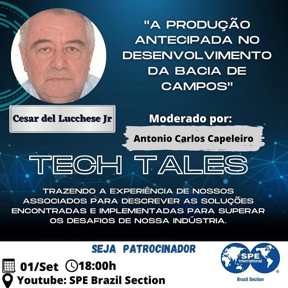 """SPE Brazil Tech Tales: """"A produção antecipada no desenvolvimento da Bacia de Campos"""""""