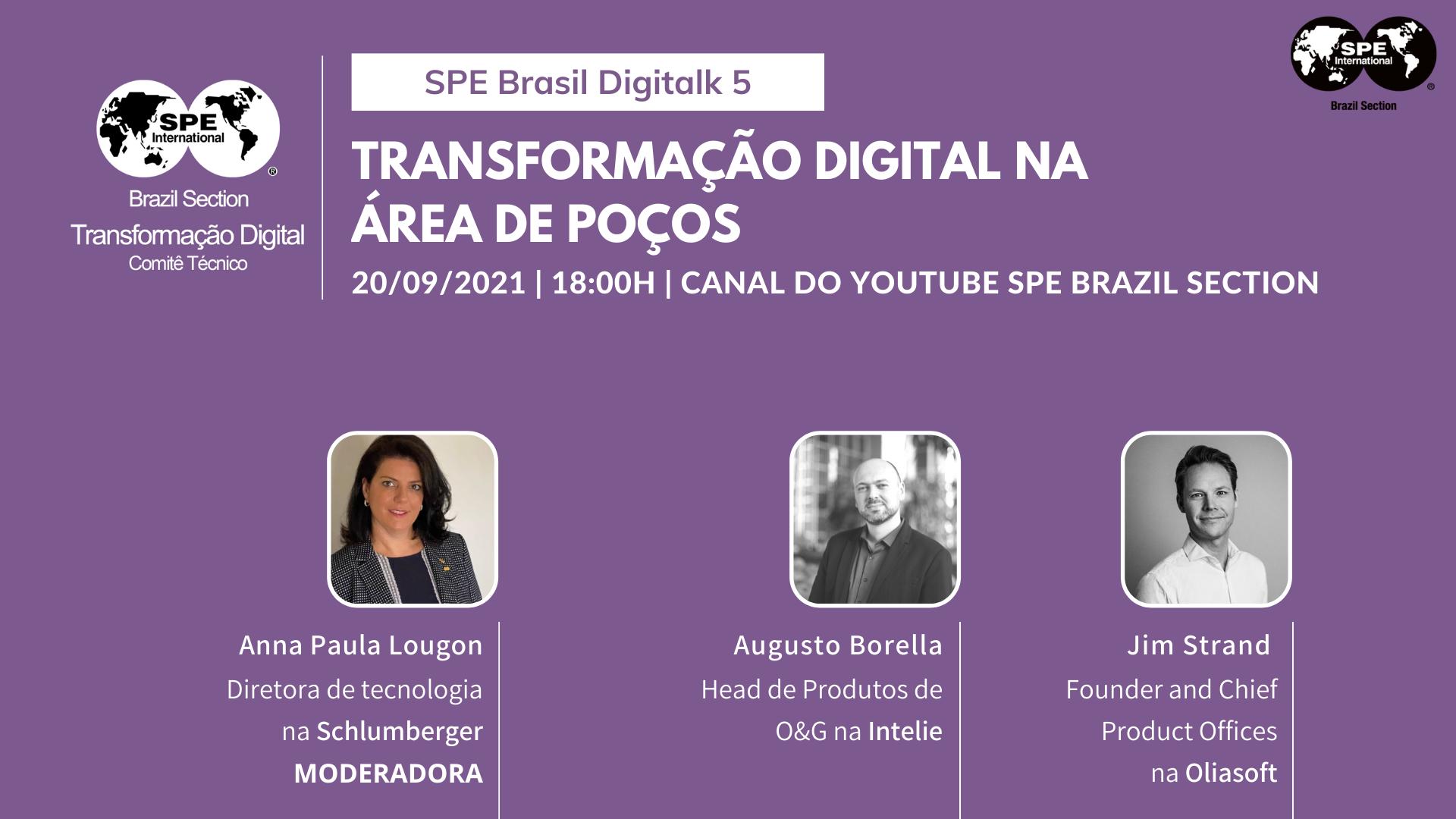"""SPE Brasil DigiTalk 05: """"Transformação Digital na Área de Poços"""""""