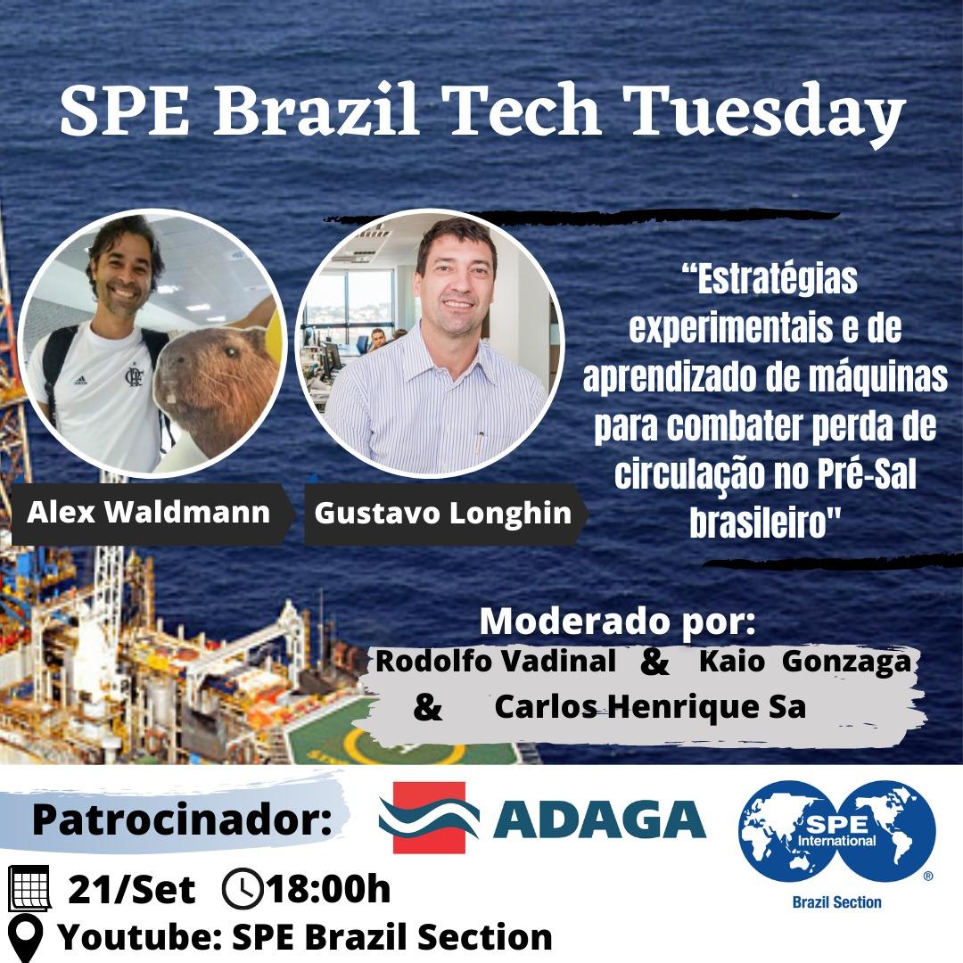 """SPE Brazil Tech Tuesday: """"Estratégias experimentais e de aprendizado de máquinas para combater perda de circulação no Pré-Sal brasileiro"""""""