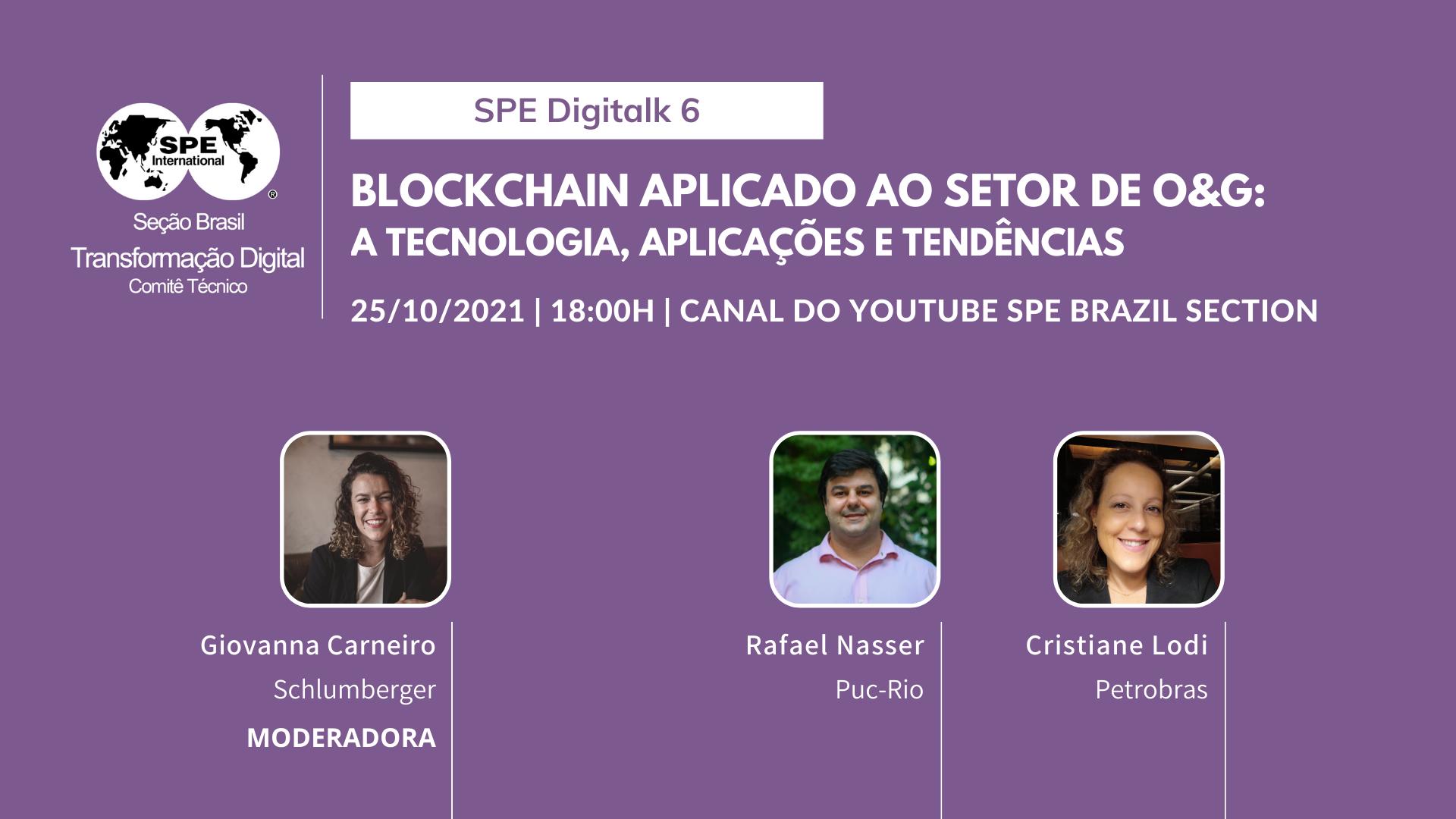 SPE Brasil DigiTalk 06 – 25 de outubro