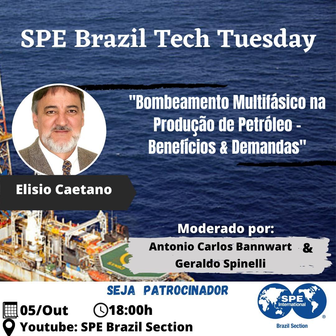 """SPE Brazil Tech Tuesday: """"Bombeamento Multifásico na Produção de Petróleo – Benefícios & Demandas"""""""