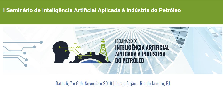 I Seminário de Inteligência Artificial Aplicada à Industria do Petróleo