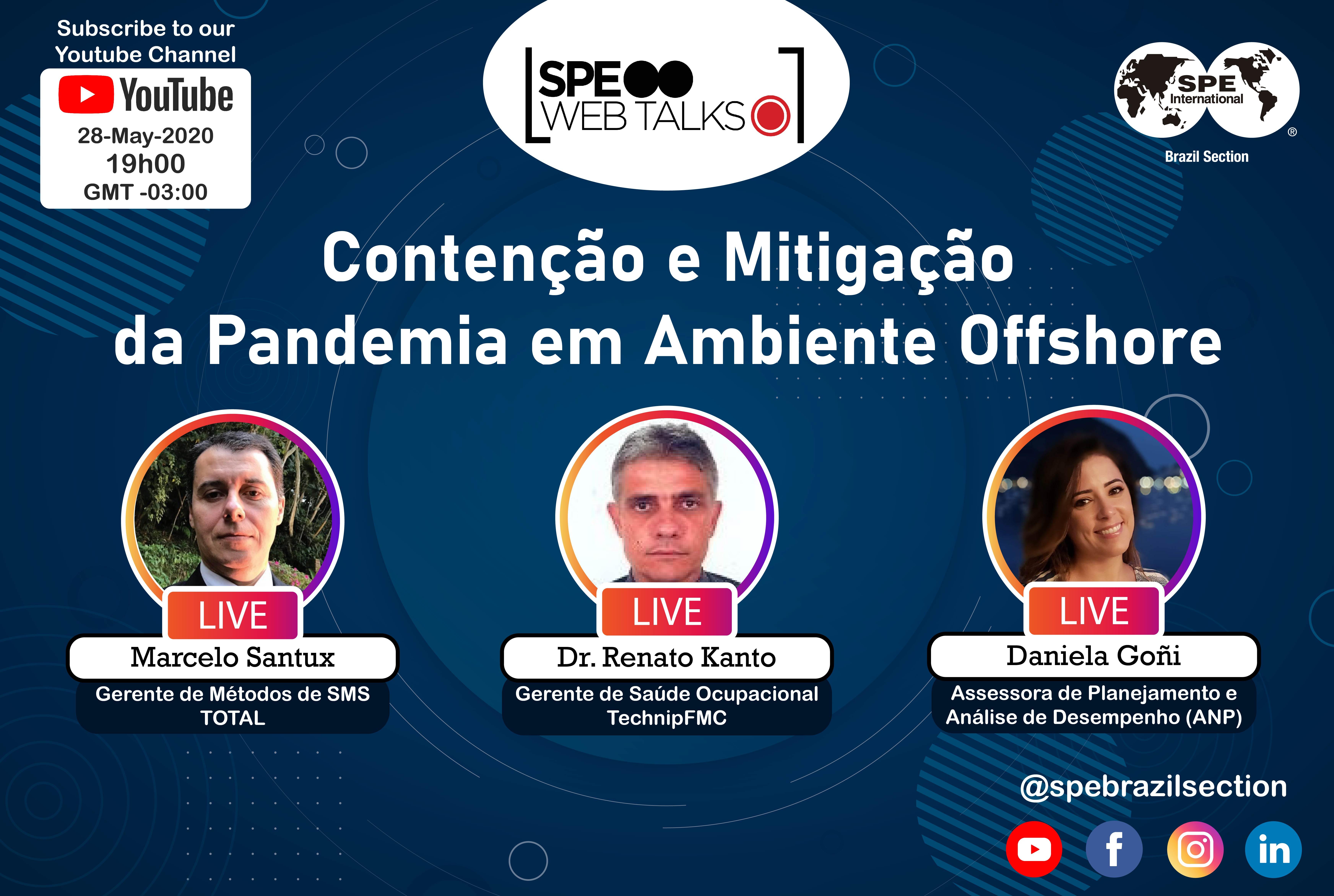 """SPE Web Talks – Session #03: """"Contenção e Mitigação da Pandemia em Offshore"""""""