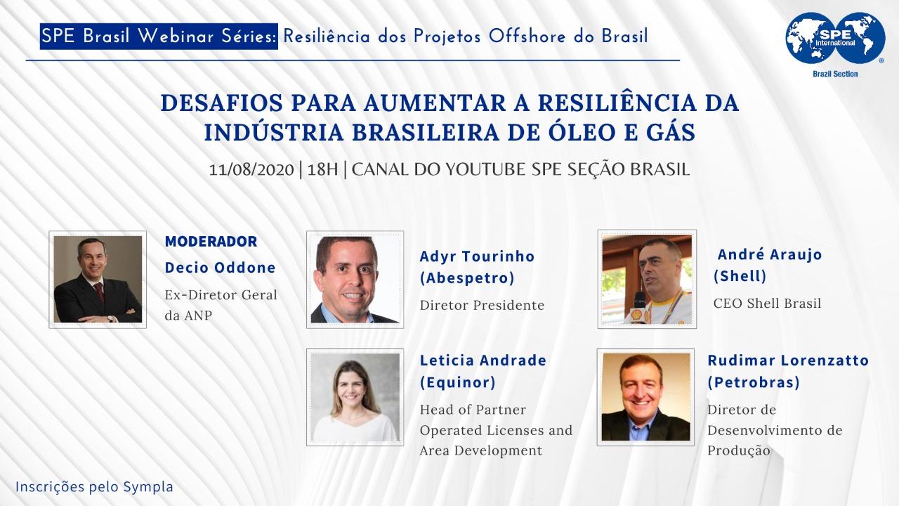 """#02 SPE Brasil Webinar Series: """"Desafios para aumentar a resiliência da Indústria Brasileira de Óleo e Gás"""""""
