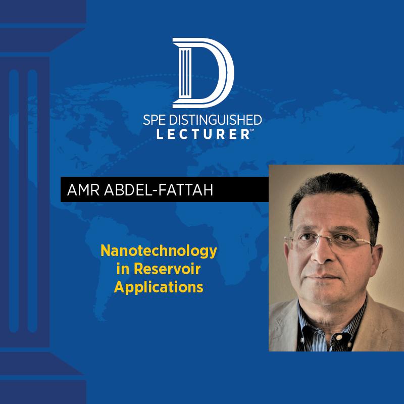 "Distinguished Lecturer: ""Nanotechnology in Reservoir Applications"""