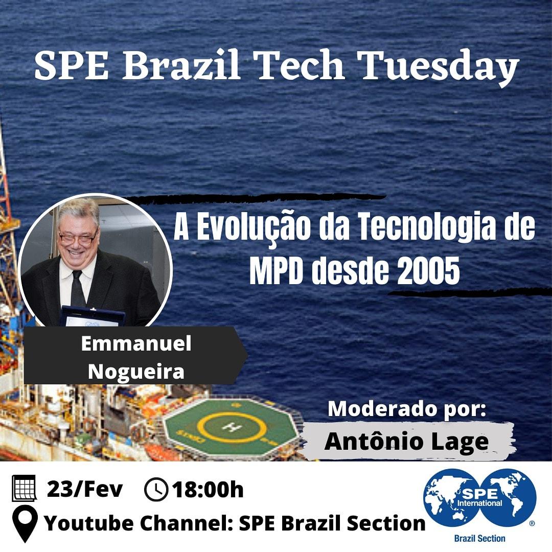 """SPE Brasil Technical Tuesday: """"A Evolução da Tecnologia de MPD desde 2005"""""""