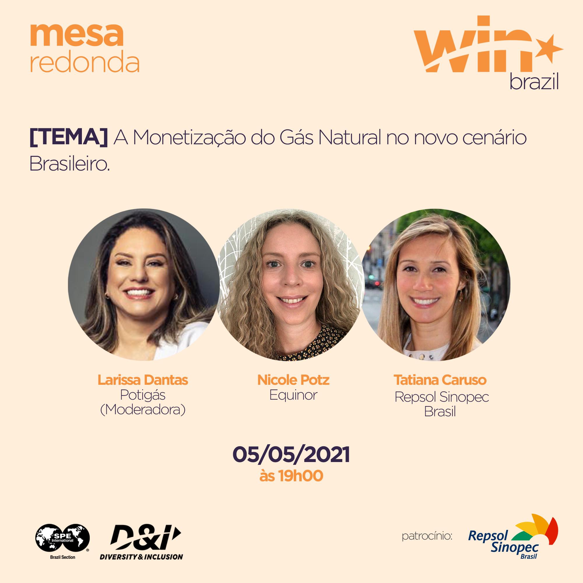 Debate: Monetização do Gás Natural – realização WIN Brazil