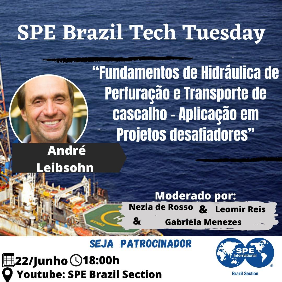 """SPE Brazil Tech Tuesday: """"Fundamentos de Hidráulica de Perfuração e Transporte de cascalho"""""""