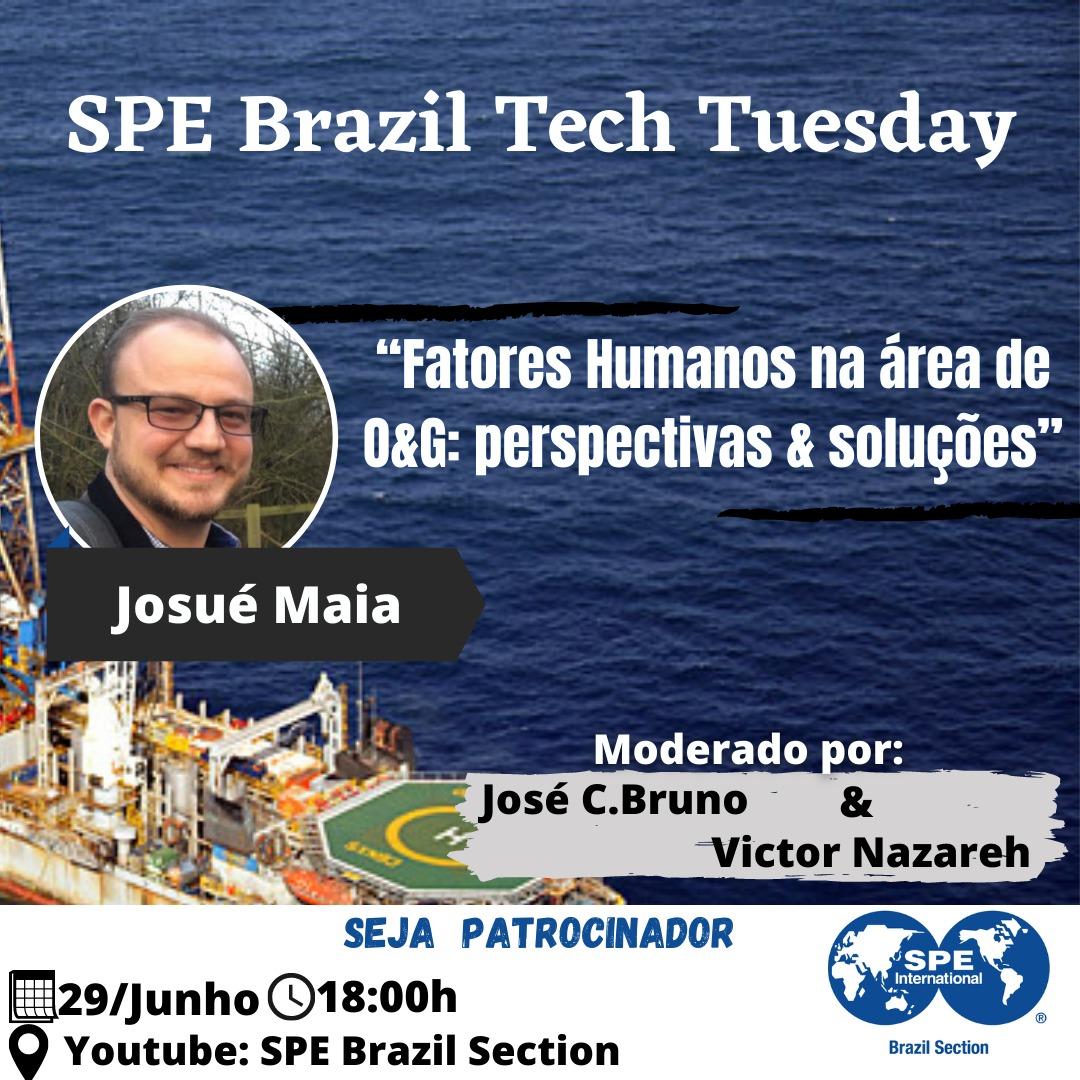 """SPE Brazil Tech Tuesday: """"Fatores Humanos na área de O&G: perspectivas & soluções"""""""
